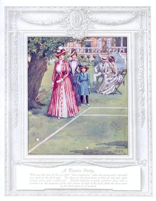 'A tennis party' (1889). 'Upwards of a Century'. Dickins and Jones catalogue illustrating 100 years of fashion, 1909.